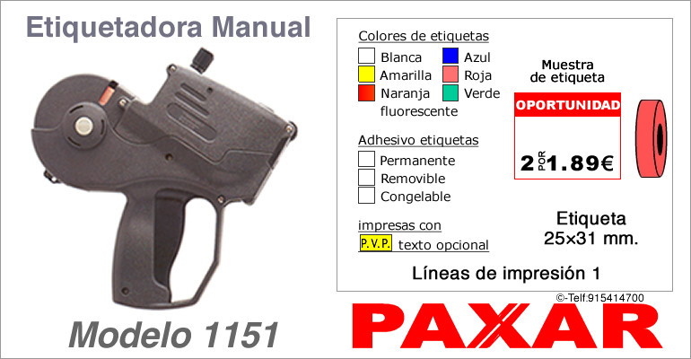 Etiquetadora manual modelo 1151 y rollos de etiquetas PAXAR