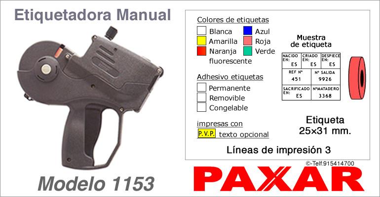 Etiquetadora manual modelo 1153 y rollos de etiquetas PAXAR